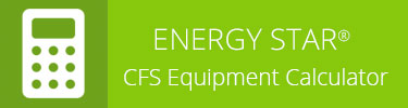 ENERGY STAR CFS Equipment Calculator